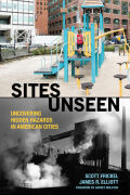 Sites Unseen: Uncovering Hidden Hazards in American Cities