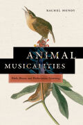 Animal Musicalities: Birds, Beasts, and Evolutionary Listening