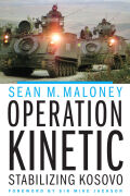 Operation Kinetic: Stabilizing Kosovo