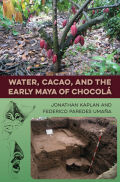 Water, Cacao, and the Early Maya of Chocolá