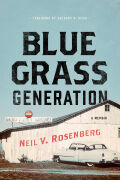 Bluegrass Generation: A Memoir