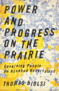 Power and Progress on the Prairie