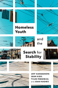 Homeless Youth and the Search for Stability