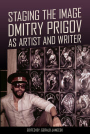 Staging the Image: Dmitry Prigov as Artist and Writer