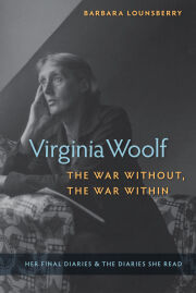 Virginia Woolf, the War Without, the War Within