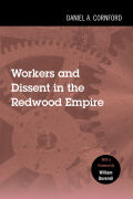 Workers and Dissent in the Redwood Empire