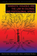 Domestic Violence and the Law in Colonial and Postcolonial