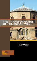 The Transformation of the Roman West