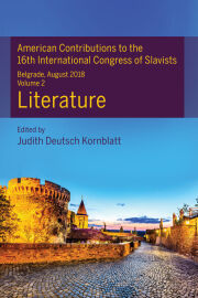 American Contributions to the 16th International Congress of Slavists, Belgrade, August 2018: Literature