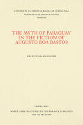 The Myth of Paraguay in the Fiction of Augusto Roa Bastos