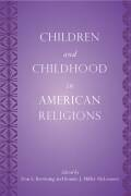 Children and Childhood in American Religions Cover