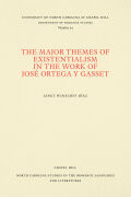The Major Themes of Existentialism in the Work of José Ortega y Gasset
