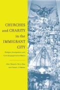 Churches and Charity in the Immigrant City Cover