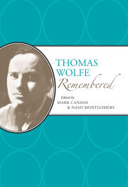 Thomas Wolfe Remembered