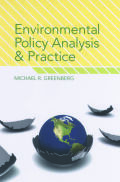 Environmental Policy Analysis and Practice