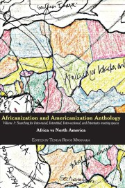Africanization and Americanization Anthology, Volume 1