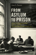 From Asylum to Prison
