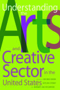 Understanding the Arts and Creative Sector in the United States Cover