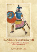 The Allure of Nezahualcoyotl Cover