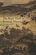 The Royal Hunt in Eurasian History Cover