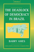The Deadlock of Democracy in Brazil