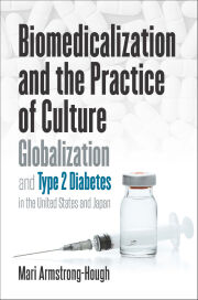 Biomedicalization and the Practice of Culture