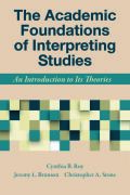 The Academic Foundations of Interpreting Studies