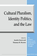 Cultural Pluralism, Identity Politics, and the Law cover