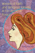 Women of Faith and Religious Identity in Fin-de-Siècle France