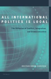 All International Politics is Local
