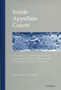 Inside Appellate Courts: The Impact of Court Organization on Judicial Decision Making in the United States Courts of Appeals