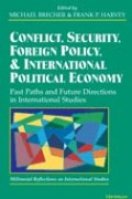 Conflict, Security, Foreign Policy, and International Political Economy: Past Paths and Future Directions in International Studies