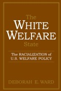 The White Welfare State