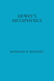 Dewey's Metaphysics