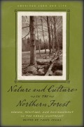 Nature and Culture in the Northern Forest: Region, Heritage, and Environment in the Rural Northeast