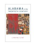 Alabama in the Twentieth Century Cover