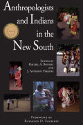 Anthropologists and Indians in the New South Cover