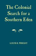Colonial Search For A Southern Eden Cover