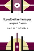 Fitzgerald-Wilson-Hemingway: Language and Experience