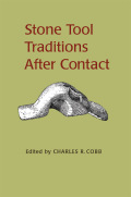 Stone Tool Traditions in the Contact Era
