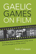 Gaelic Games on Film