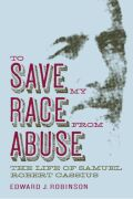 To Save My Race from Abuse