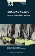 Bolder Flights: Essays on the Canadian Long Poem