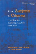 From Subjects to Citizens: A Hundred Years of Citizenship in Australia and Canada