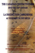 The Canadian Distinctiveness into the XXIst Century - La distinction canadienne au tournant du XXIe siècle Cover