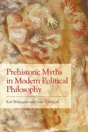 Prehistoric Myths in Modern Political Philosophy