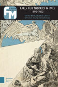 Early Film Theories in Italy, 1896-1922 cover