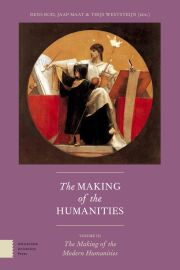The Making of the Humanities, Volume III