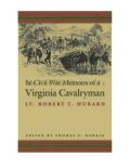 The Civil War Memoirs of a Virginia Cavalryman Cover