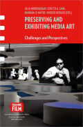 Preserving and Exhibiting Media Art cover